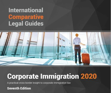 International Comparative Legal Guides - Corporate Immigration 2020